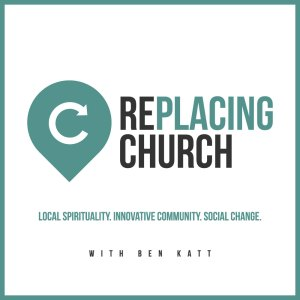 RePlacing Church Podcast Interviews Ched Myers on Watershed Discipleship